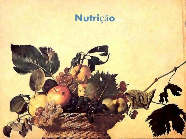 Nutrição…