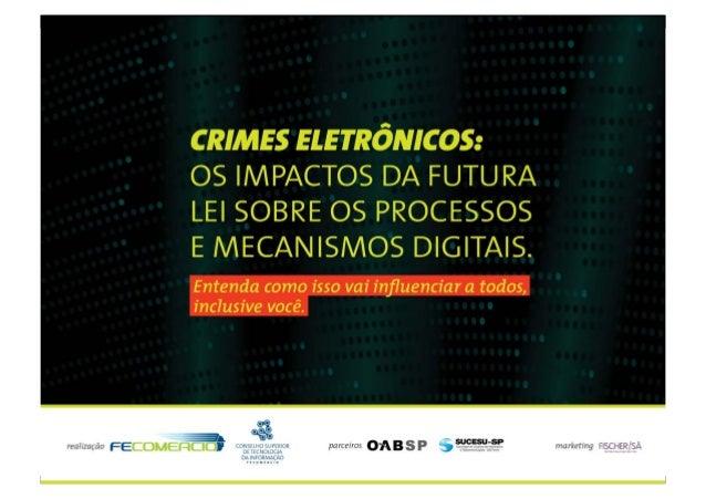 Lei contra o Cibercrime no Brasil – PL 84 de 1999 – Senado Federal – 30/07/2009 1