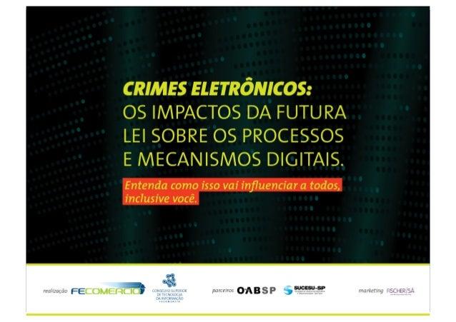 Evento – Crimes Eletrônicos e Formas de Proteção palestra: Crimes Virtuais (Eletrônicos / Cibernéticos) 03/08/2009 – FECOM...