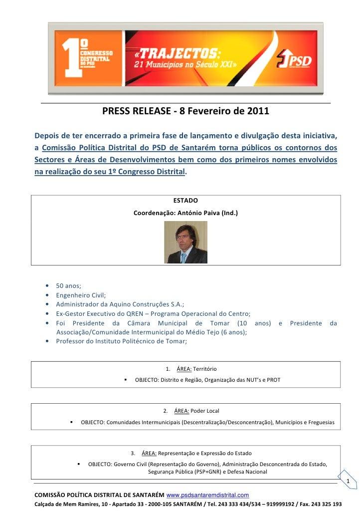 PRESS RELEASE - 8 Fevereiro de 2011Depois de ter encerrado a primeira fase de lançamento e divulgação desta iniciativa,a C...