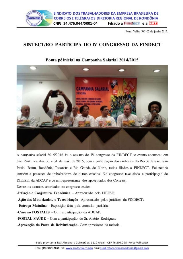 SINDICATO DOS TRABALHADORES DA EMPRESA BRASILEIRA DE CORREIOS E TELÉGRAFOS DIRETORIA REGIONAL DE RONDÔNIA CNPJ: 34.476.044...