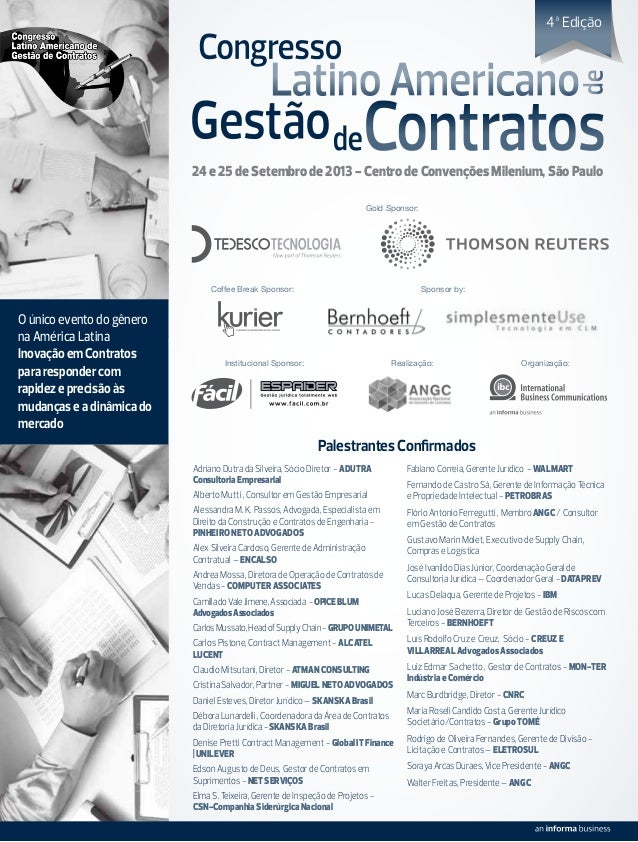 O único evento do gênero na América Latina Inovação em Contratos para responder com rapidez e precisão às mudanças e a din...