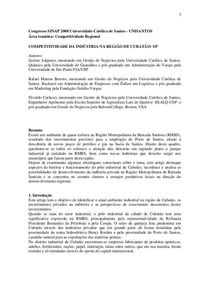 1 Congresso SINAP 2008 Universidade Católica de Santos - UNISANTOS Área temática: Competitividade Regional COMPETITIVIDADE...
