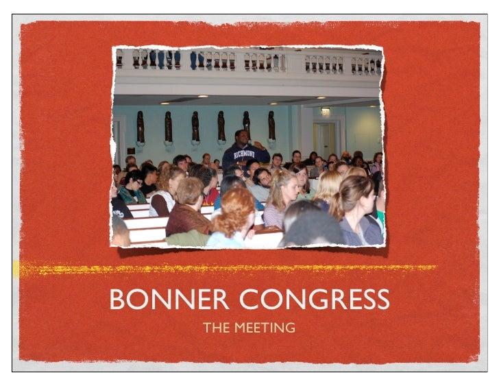 BONNER CONGRESS      THE MEETING