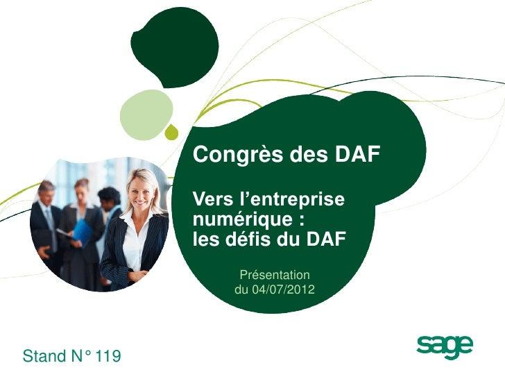 Congrès des DAF               Vers l'entreprise               numérique :               les défis du DAF                  ...