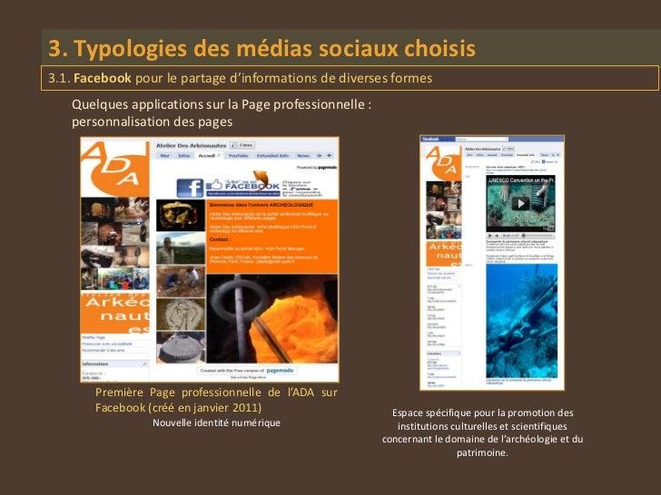 3. Typologies des médias sociaux choisis3.1. Facebook pour le partage d'informations de diverses formes   Quelques applica...