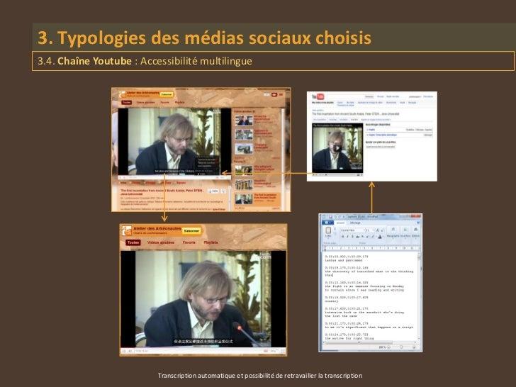 3. Typologies des médias sociaux choisis3.4. Chaîne Youtube : Accessibilité multilingue                          Transcrip...
