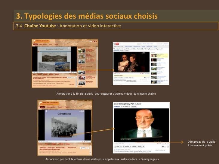 3. Typologies des médias sociaux choisis3.4. Chaîne Youtube : Annotation et vidéo interactive                      Annotat...