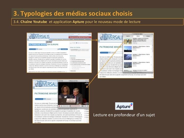 3. Typologies des médias sociaux choisis3.4. Chaîne Youtube et application Apture pour le nouveau mode de lecture         ...