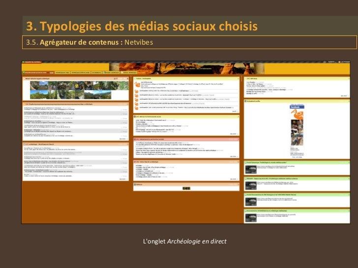 3. Typologies des médias sociaux choisis3.5. Agrégateur de contenus : Netvibes                                   Longlet A...