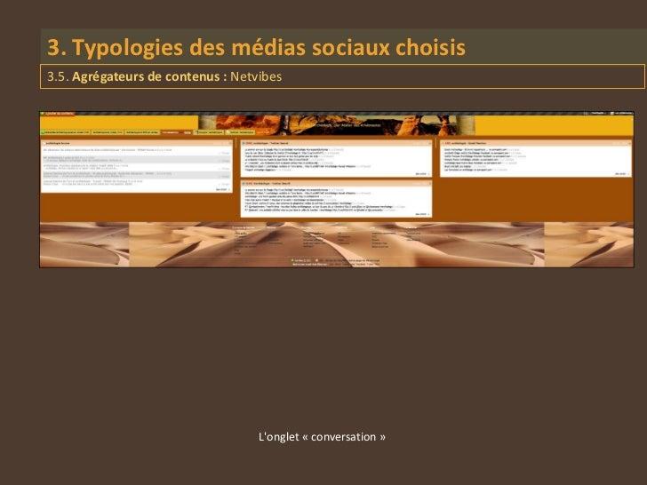 3. Typologies des médias sociaux choisis3.5. Agrégateurs de contenus : Netvibes                                   Longlet ...