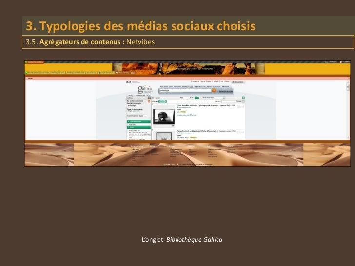 3. Typologies des médias sociaux choisis3.5. Agrégateurs de contenus : Netvibes                                   L'onglet...