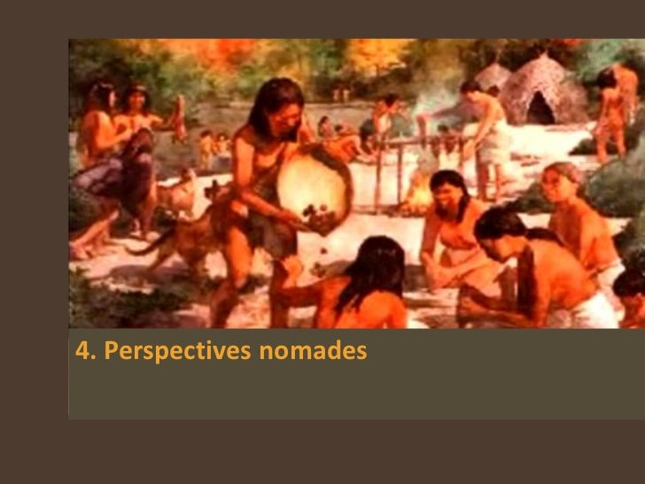 4. Perspectives nomades