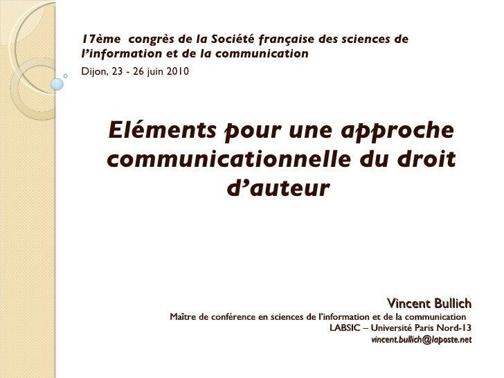 Vincent Bullich Maître de conférence en sciences de l'information et de la communication  LABSIC – Université Paris Nord-1...