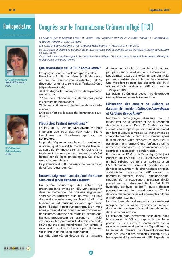 44 N° 18 Septembre 2014 Congrès sur le Traumatisme Crânien Infligé (TCI) Co-organisé par le National Center of Shaken Baby...