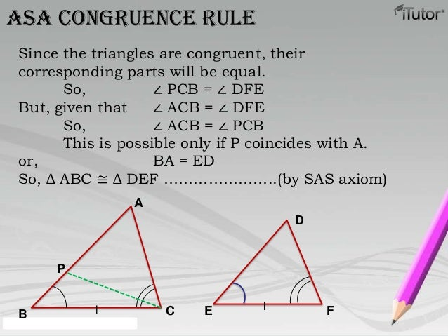 AB CDE FllPASA congruence ruleSince the triangles are congruent, theircorresponding parts will be equal.So, ∠ PCB = ∠ DFEB...