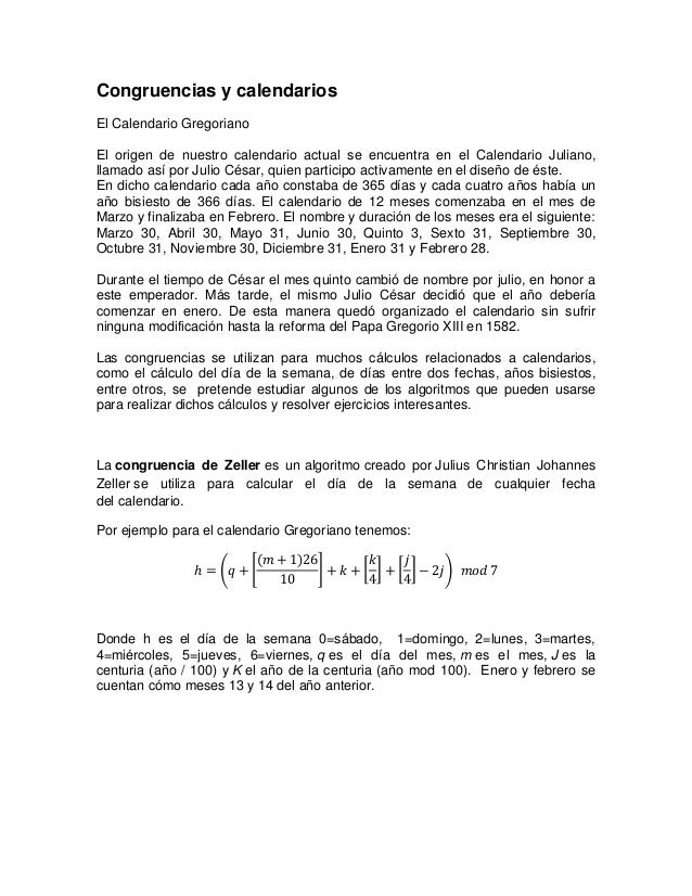 Congruencias y calendarios El Calendario Gregoriano El origen de nuestro calendario actual se encuentra en el Calendario J...