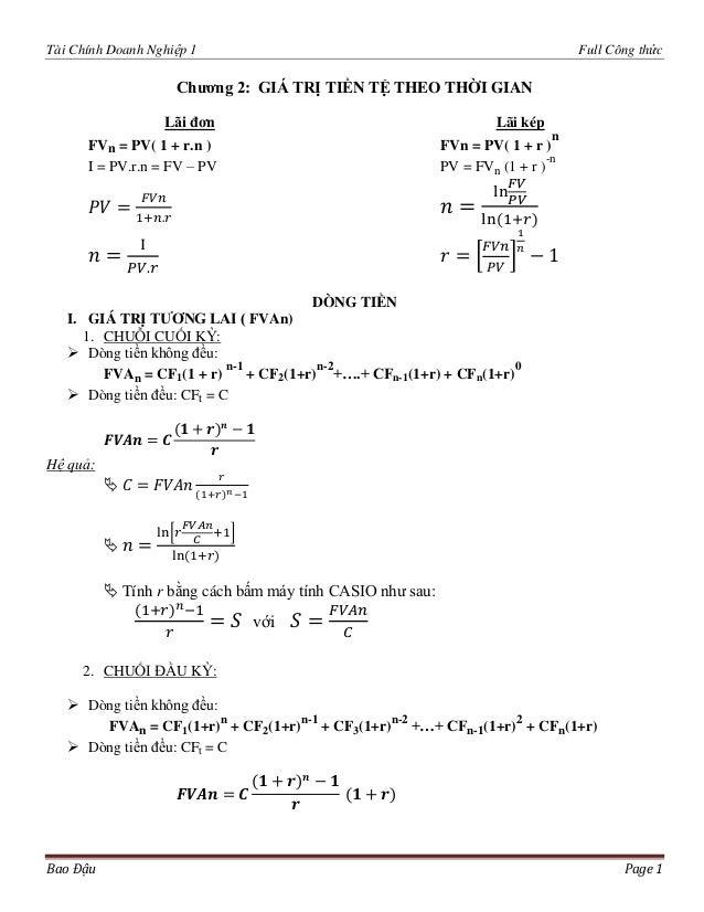 Tài Chính Doanh Nghiệp 1 Full Công thức Bao Đậu Page 1 Chƣơng 2: GIÁ TRỊ TIỀN TỆ THEO THỜI GIAN Lãi đơn Lãi kép FVn = PV( ...