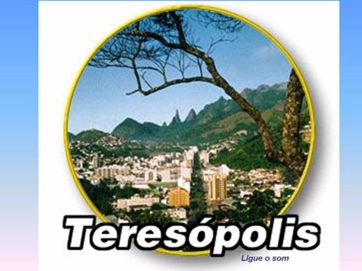 Conheça a bela cidade de Teresópolis