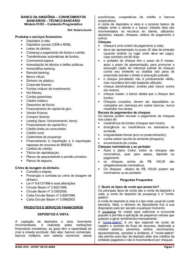 BANCO DA AMAZÔNIA – CONHECIMENTOS BANCÁRIOS – TÉCNICO BANCÁRIO Módulo 01/02 – Conteúdo Programático Ptof. Roberto Duarte P...