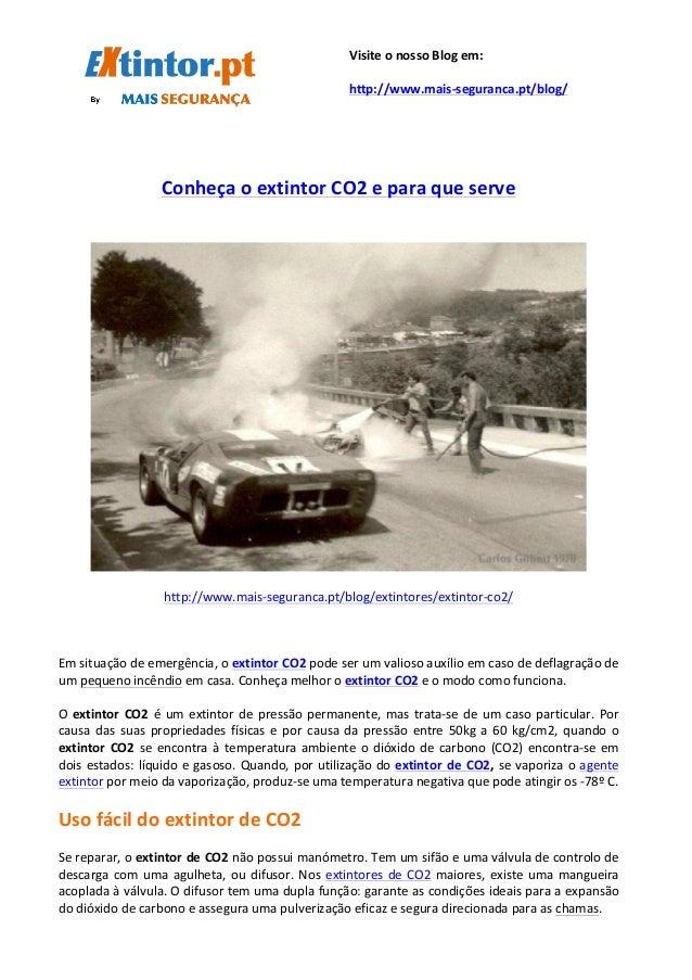 Conheça  o  extintor  CO2  e  para  que  serve  ...