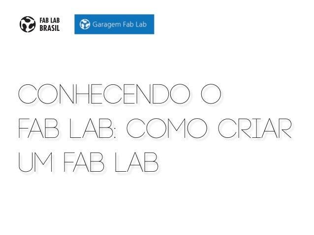 conhecendo o fab LAB: como criar um fab lab