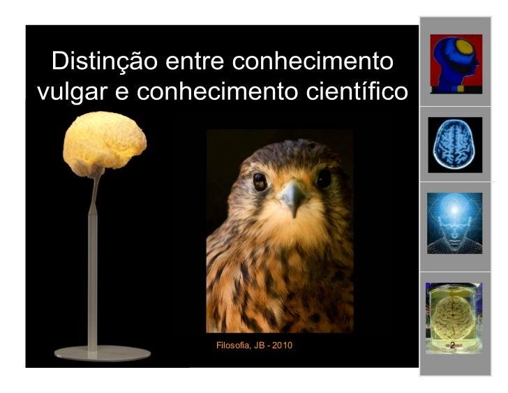 Senso Comum e Ciência Slide 2