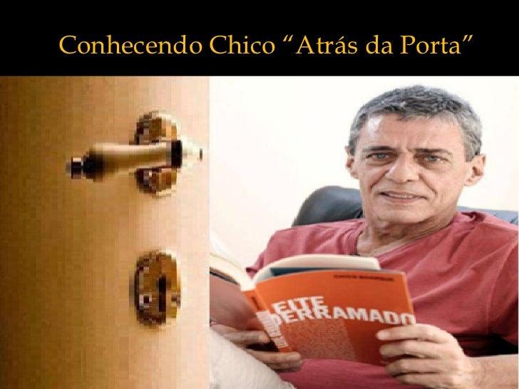 Conhecendo Chico ―Atrás da Porta‖