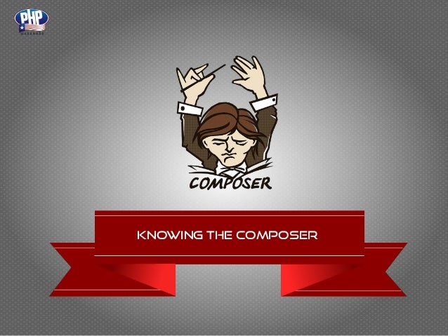 Knowing the composer