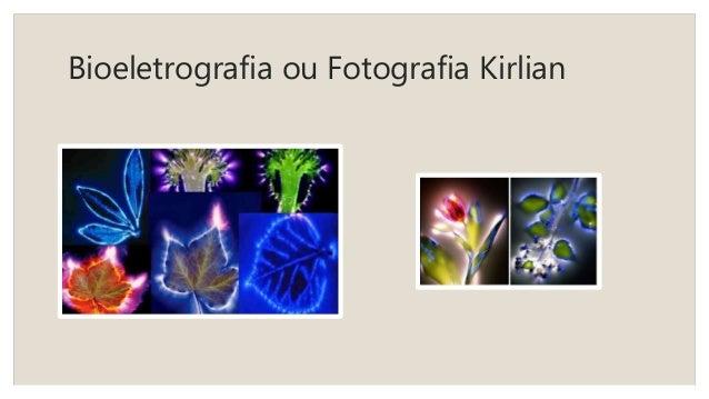 Bioeletrografia ou Fotografia Kirlian