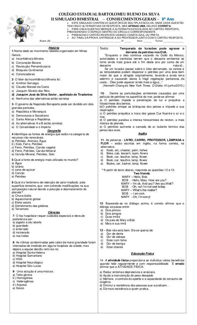 COLÉGIO ESTADUAL BARTOLOMEU BUENO DA SILVA II SIMULADO BIMESTRAL – CONHECIMENTOS GERAIS – 8º Ano  ESTE SIMULADO CONTÉM 20...