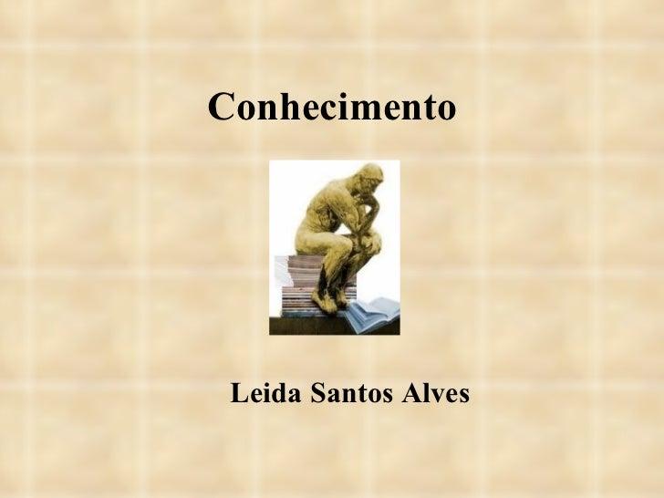 Conhecimento Leida Santos Alves