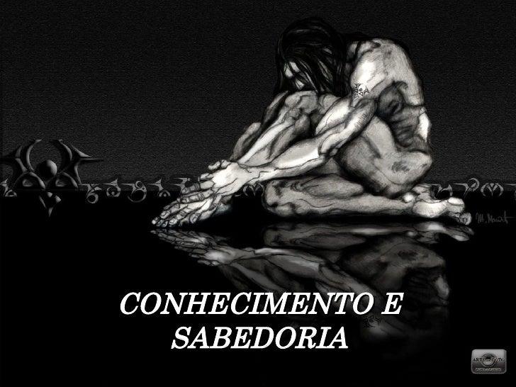 CONHECIMENTO E SABEDORIA