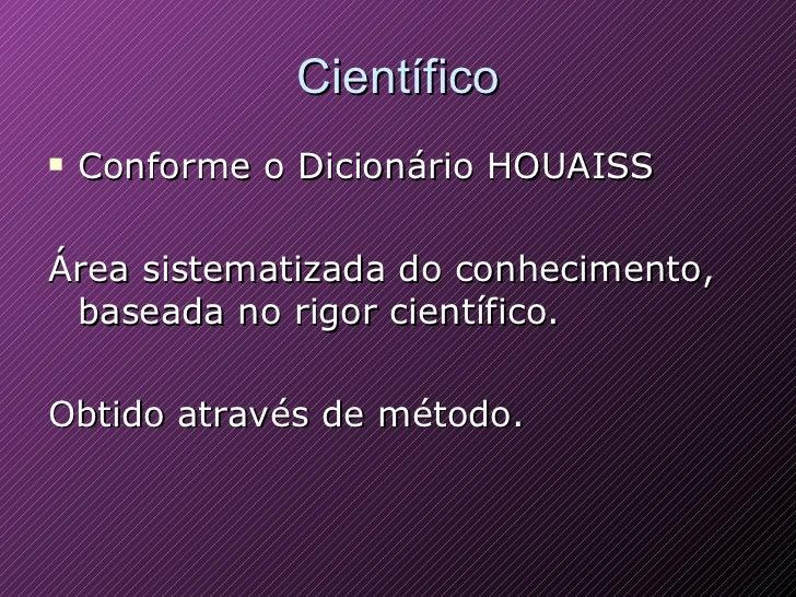 Conhecimento Empirico X Conhecimento Cientifico Slide 3