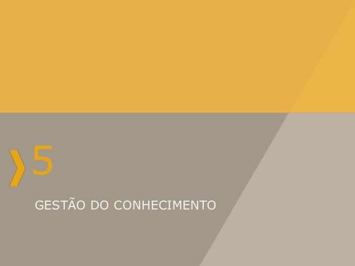 5GESTÃO DO CONHECIMENTO