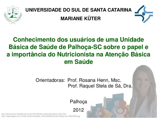UNIVERSIDADE DO SUL DE SANTA CATARINA                                                                  MARIANE KÜTER      ...
