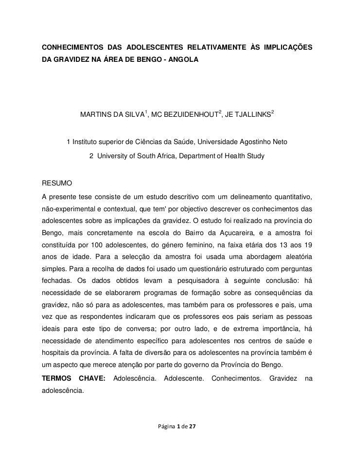 CONHECIMENTOS DAS ADOLESCENTES RELATIVAMENTE ÀS IMPLICAÇÕESDA GRAVIDEZ NA ÁREA DE BENGO - ANGOLA            MARTINS DA SIL...