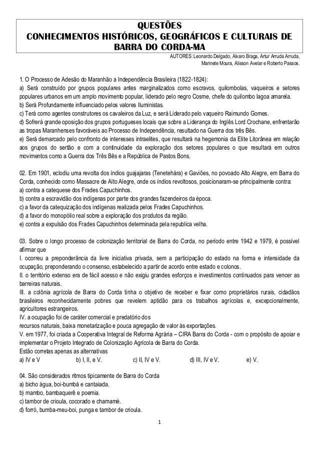 1 QUESTÕES CONHECIMENTOS HISTÓRICOS, GEOGRÁFICOS E CULTURAIS DE BARRA DO CORDA-MA AUTORES: Leonardo Delgado, Alvaro Braga,...