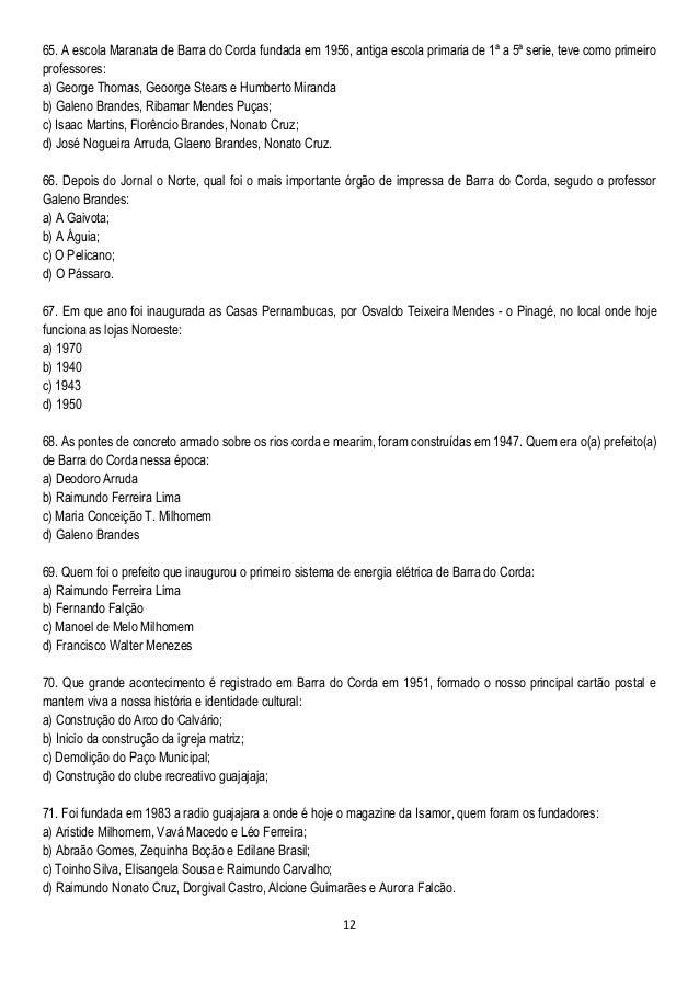 12 65. A escola Maranata de Barra do Corda fundada em 1956, antiga escola primaria de 1ª a 5ª serie, teve como primeiro pr...