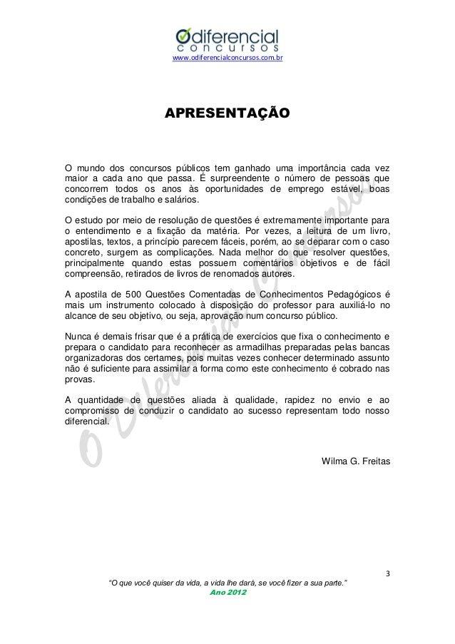 www.odiferencialconcursos.com.br  APRESENTAÇÃO  O mundo dos concursos públicos tem ganhado uma importância cada vez maior ...