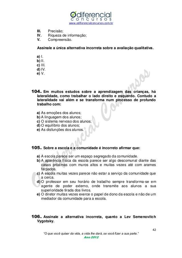 www.odiferencialconcursos.com.br  III. IV. V.  Precisão; Riqueza de informação; Compreensão.  Assinale a única alternativa...