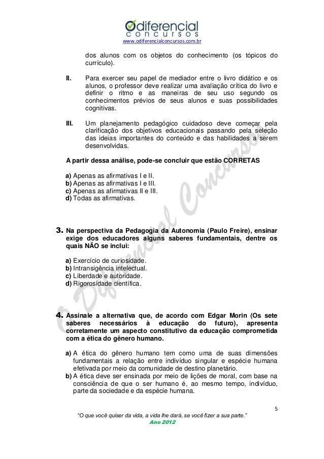 www.odiferencialconcursos.com.br  dos alunos com os objetos do conhecimento (os tópicos do currículo). II.  Para exercer s...