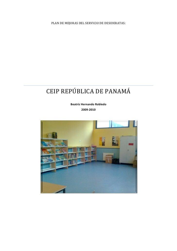 PLAN DE MEJORAS DEL SERVICIO DE DESIDERATAS:CEIP REPÚBLICA DE PANAMÁ            Beatriz Hernando Robledo                  ...