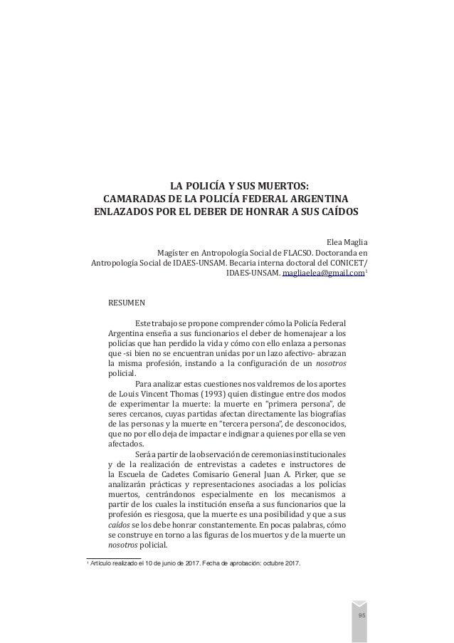 Maglia. La policía y sus muertos: camaradas de la Policía Federal Argentina enlazados por el deber de honrar a sus caídos ...