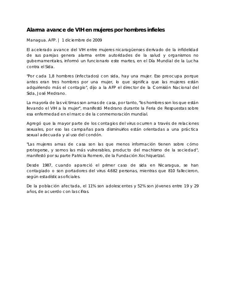Alarma avance de VIH en mujeres por hombres infielesManagua. AFP. | 1 diciembre de 2009El acelerado avance del VIH entre m...