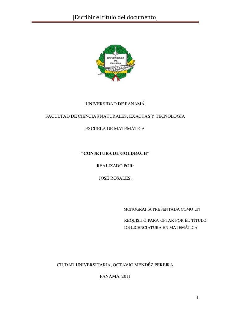 """UNIVERSIDAD DE PANAMÁ<br />FACULTAD DE CIENCIAS NATURALES, EXACTAS Y TECNOLOGÍA<br />ESCUELA DE MATEMÁTICA<br />""""CONJETURA..."""
