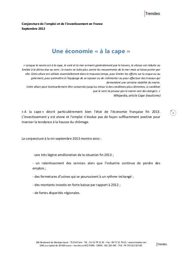 166 Boulevard du Montparnasse - 75 014 Paris - Tél. : 01 42 79 51 26 – Fax : 09 72 12 70 63 - www.trendeo.net SARL au capi...
