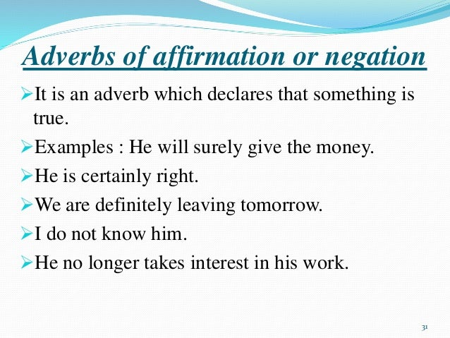 Examples Of Adverb Of Affirmation And Negation Gallery Example