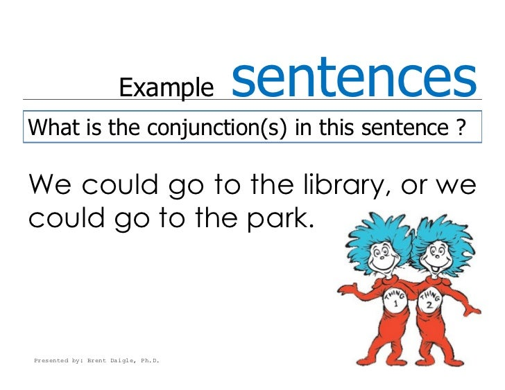Examples of conjunction used in sentences b--b top 2019