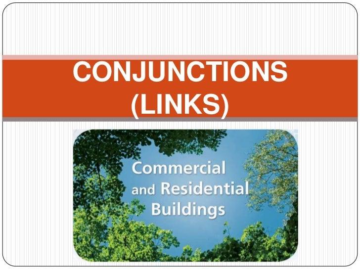 CONJUNCTIONS   (LINKS)
